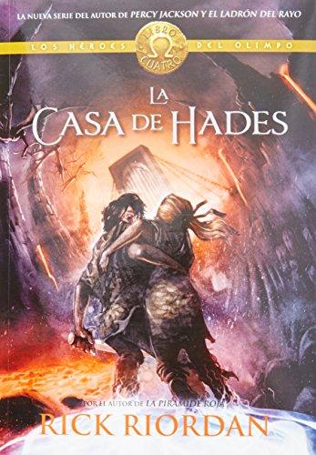 Heroes del Olimpo 4. Las Casa de Hades - Rick Riordan - Montena