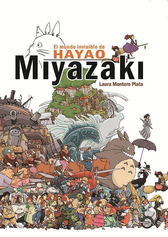 portada El Mundo Invisible de Hayao Miyazaki
