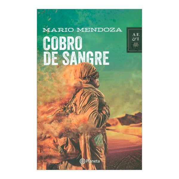 Cobro de Sangre - Mario Mendoza - Planeta