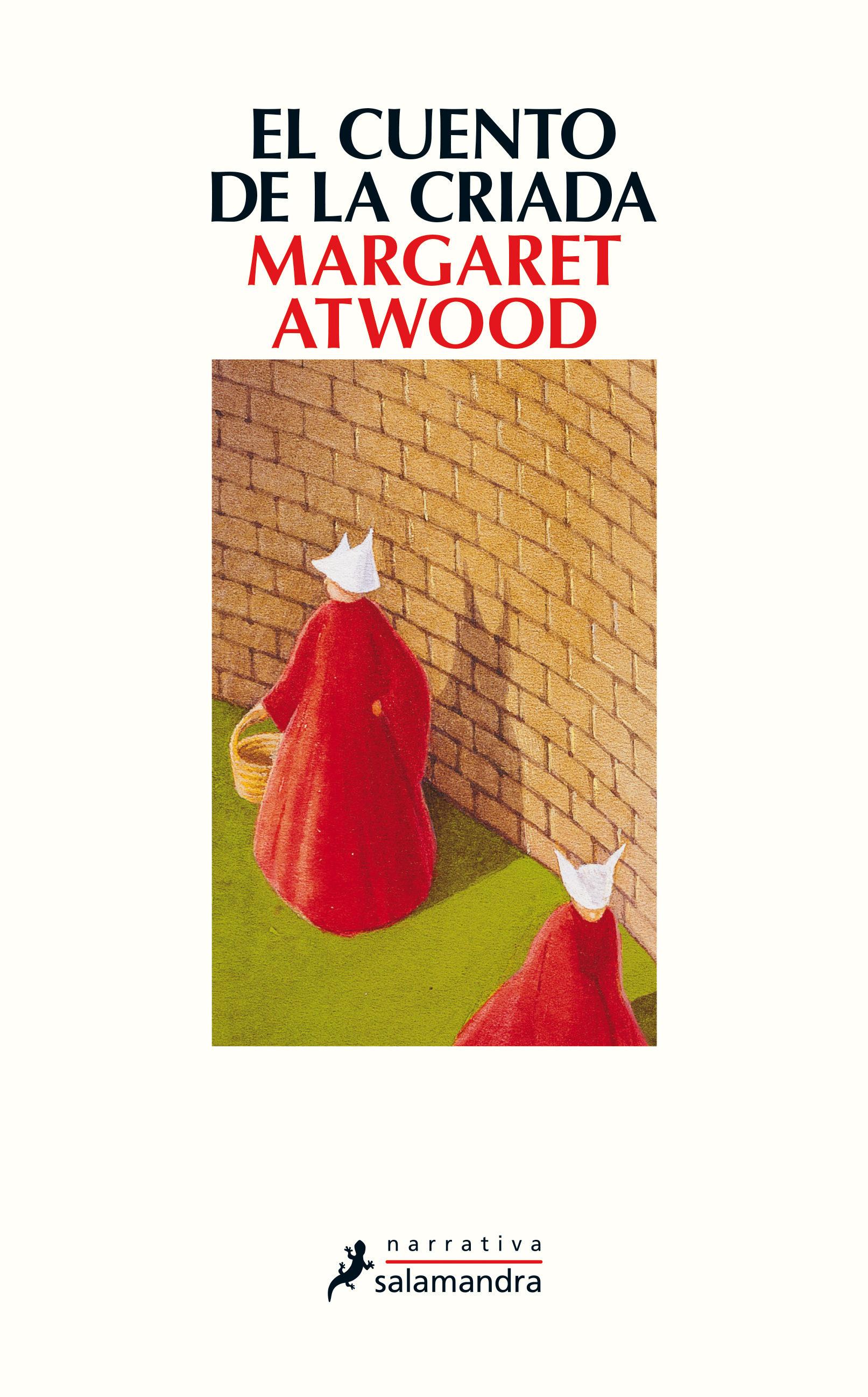 El Cuento de la Criada - Margaret Atwood - Salamandra