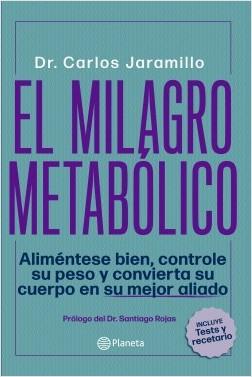 El Milagro Metabolico - Carlos Jaramillo - Planeta