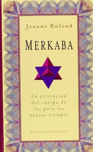 Merkaba - Jeanne Ruland - Ediciones Obelisco