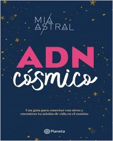 ADN cósmico - Mia Astral - Planeta