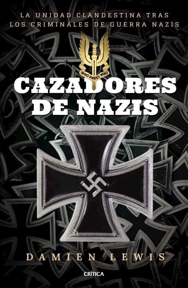 Cazadores de Nazis - Damien Lewis - Critica