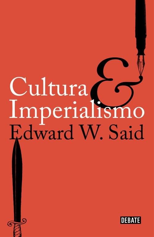 Cultura e Imperialismo - Edward W. Said - Debate